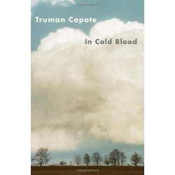 In Cold Blood: A True Account of a Multiple Murder and Its Consequencesæ
