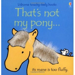 Touchy-Feely Books: That's Not My Pony