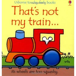 Touchy-Feely Books: That's Not My Train