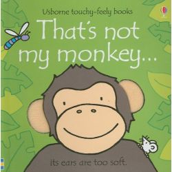Touchy-Feely Books: That's Not My Monkey