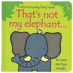 Touchy-Feely Books: That's Not My Elephant