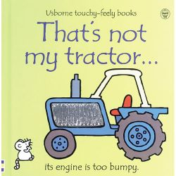 Touchy Feely Books: That's Not My Tractor