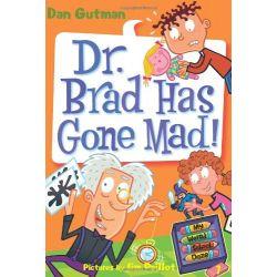 My Weird School Daze 7: Dr. Brtad Has Gone Mad!