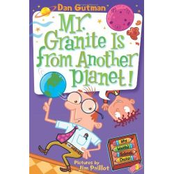 My Weird School Daze 3: Mr. Granite is from Another Planet!