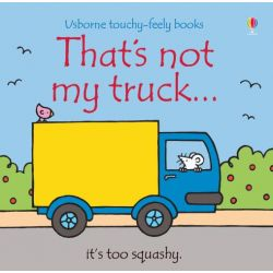 Touchy-Feely Books: That's Not My Truck