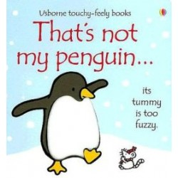 Touchy-Feely Books: That's Not My Penguin