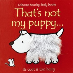 Touchy-Feely Books: That's Not My Puppy