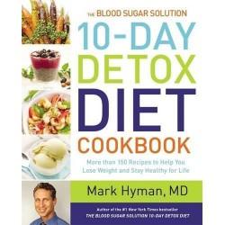The Blood Sugar Solution: 10 Day Detox Diet Cookbook
