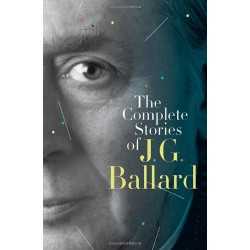 Complete Stories of J. G. Ballard